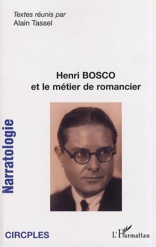 Alain Tassel - Narratologie N° 8 : Henri Bosco et le métier de romancier.