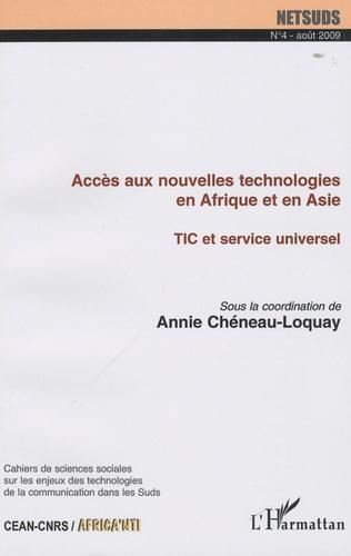 Annie Chéneau-Loquay - Netsuds N° 4, Août 2009 : Accès aux nouvelles technologies en Afrique et en Asie - TIC et service universel.