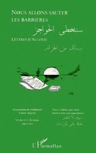 Nous allons sauter les barrières - Lettres dAlgérie.pdf
