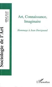 Florent Gaudez - Opus - Sociologie de l'Art N° 11-12 : Art, connaissance, imaginaire - Hommage à Jean Duvignaud.