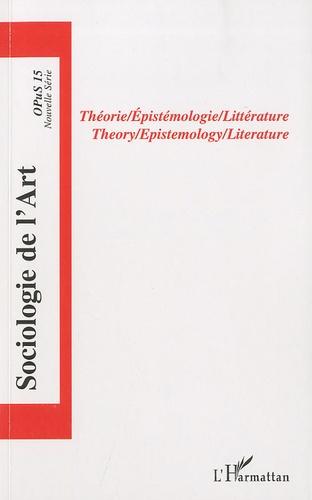 Jeffrey Halley - Opus - Sociologie de l'Art N° 15 : Théorie/Epistémologie/Littérature.