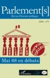 François Audigier et Mathias Bernard - Parlement[s] N° 9/2008 : Mai 68 en débats.