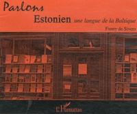 Fanny de Sivers - Parlons estonien - Une langue de la Baltique. 1 CD audio