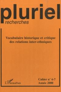 Pierre-Jean Simon - Pluriel-recherches N° 6-7/2000 : Vocabulaire historique et critique des relations inter-ethniques.
