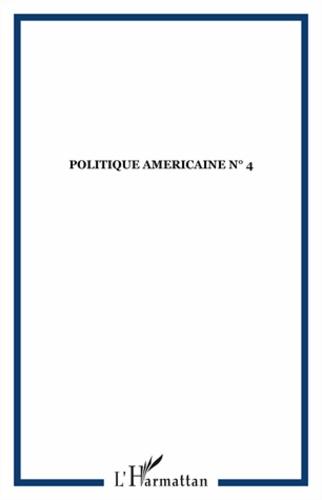 Collectif - Politique américaine N° 4 : .