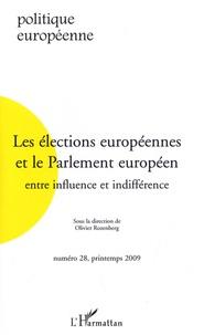 Olivier Rozenberg - Politique européenne N° 28, printemps 200 : Les élections européennes et le Parlement européen - Entre influence et indifférence.
