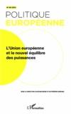 Antoine Mégie et Frédéric Mérand - Politique européenne N° 39/2013 : L'Union européenne et le nouvel équilibre des puissances.