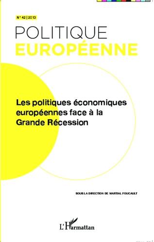 Politique européenne N° 42/2013 Les politiques économiques européennes face à la grande récession