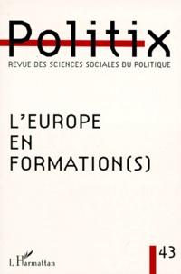 L'Harmattan - Politix N° 43/1998 : L'EUROPE EN FORMATION(S).