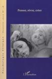 Laurie Laufer et Olivier Douville - Psychologie clinique N° 18, hiver 2004 : Penser, rêver, créer.