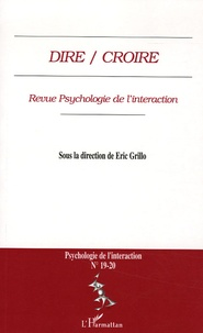 Eric Grillo - Psychologie de l'interaction N° 19-20 : Dire / Croire.