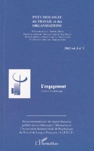 Christian Vandenberghe - Psychologie du travail et des organisations Volume 8 N° 3 / 2002 : L'engagement.