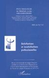 Jules Carrière et Gilles Guérin - Psychologie du travail et des organisations Volume 9 N° 3-4/2003 : Satisfactions et insatisfactions professionnelles.