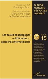 """Dominique Groux et Marie-Anne Hugon - Raisons, comparaisons, éducations N° 15, mai 2017 : Les écoles et pédagogies """"différentes"""" : approches internationales."""