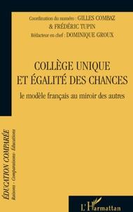 Gilles Combaz et Frédéric Tupin - Raisons, comparaisons, éducations N° 3, Juin 2008 : Collège unique et égalité des chances - Le modèle français au miroir des autres.