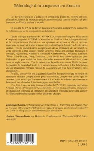 Raisons, comparaisons, éducations N° 5, Septembre 2009 Méthodologie de la comparaison en éducation
