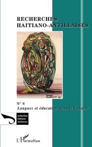 Alain Renaut - Recherches Haïtiano-antillaises N° 6 : Langues et éducation dans la Caraïbe.