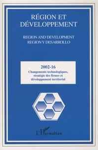 Mohamed Benlahcen Tlemcani - Région et Développement N° 16-2002 : Changements technologiques, stratégies des firmes et développement territorial.
