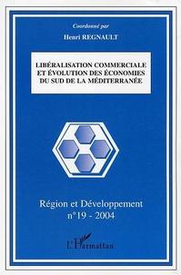 Henri Regnault - Région et Développement N° 19-2004 : Libéralisation commerciale et évolution des économies du Sud de la Méditerranée.