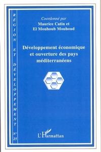 Maurice Catin et El Mouhoub Mouhoud - Région et Développement N° 25-2007 : Développement économique et ouverture des pays méditerranéens.