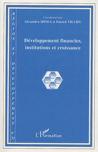 Maurice Catin - Région et Développement N° 32, 2010 : Développement financier, institutions et croissance.