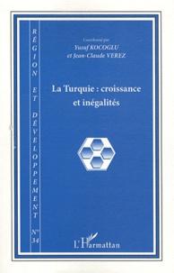 Yusuf Kocoglu et Jean-Claude Vérez - Région et Développement N° 34-2011 : La Turquie - Croissance et inégalités.