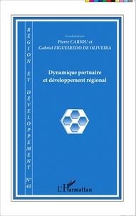 Pierre Cariou et Gabriel Figueiredo de Oliveira - Région et Développement N° 41-2015 : Dynamique portuaire et développement régional.