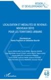 Yannis Psycharis et Sébastien Bourdin - Région et Développement N° 48/2018 : Localisation et inégalités de revenus - Nouveaux défis pour les territoires urbains.