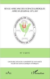 Magloire Ondoa - Revue africaine des sciences juridiques N° 1/2015 : .