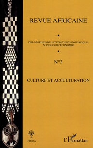 Azoumana Ouattara et Babacar Mbaye Diop - Revue africaine N° 3 : Culture et acculturation.