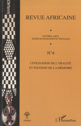 Babacar Mbaye Diop et Doudou Dieng - Revue africaine N° 4 : Civilisation de l'oralité et fixation de la mémoire.