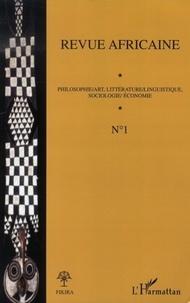 Roger Somé - Revue africaine Tome 1, décembre 200 : Philosophie/Art, Littérature/Linguistique, Sociologie/Economie.