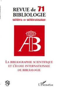 Marie-France Blanquet et Robert Estivals - Revue de bibliologie N° 71 : La bibliographie scientifique et l'école internationale de bibliologie.