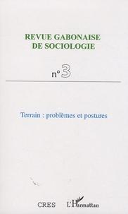 Jean Copans et Jean-Ferdinand Mbah - Revue Gabonaise de Sociologie N° 3 : Terrain : problèmes et postures.