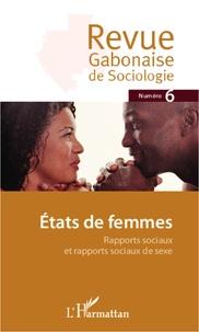 Jean-Ferdinand Mbah - Revue Gabonaise de Sociologie N° 6 : Etats de femmes - Rapports sociaux et rapports sociaux de sexe.