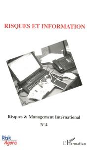 Ludovic François et Pascal Chaigneau - Risques & Management International N° 4, Septembre 2005 : Risques et infomation.