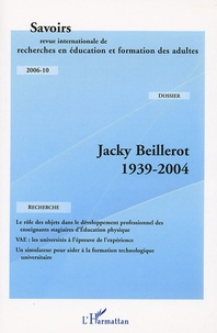Christine Marzolf et David Adé - Savoirs N° 10, 2006 : Jacky Beillerot 1939-2004.