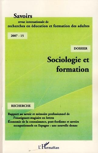 Philippe Carré - Savoirs N° 15, 2007 : Sociologie et formation en France.