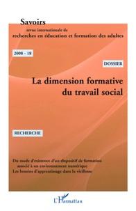 Philippe Carré - Savoirs N° 18, 2008 : La dimension formative du travail social.