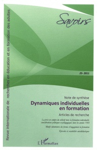 Pascal Cyrot et Fabien Fenouillet - Savoirs N° 25, 2011 : Dynamiques individuelles en formation.