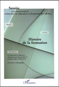 Yves Palazzeschi et Serge Leblanc - Savoirs N° 3/2003 : Histoire de la formation.
