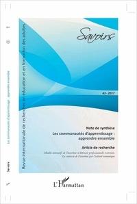 Katell Bellegarde et Denis Cristol - Savoirs N° 43/2017 : Les communautés d'apprentissage : apprendre ensemble.