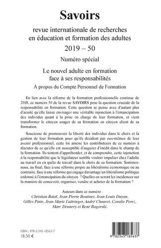 Savoirs N° 50/2019 Le nouvel adulte en formation face à ses responsabilités. A propos du Compte Personnel de Formation
