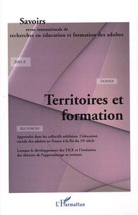 Philippe Casella et Paul Santelmann - Savoirs N° 9, 2005 : Territoires et formation.