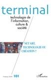 Geneviève Vidal et Thomas Lamarche - Terminal N° 101, Printemps 20 : Net Art, technologie ou création ?.