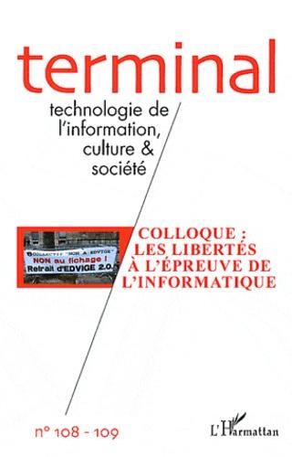 Félix Paoletti et Stefano Rodotà - Terminal N° 108-109 : Technologie de l'information, culture et société - Colloque : les libertés à l'épreuve de l'informatique.