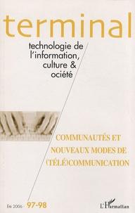 Eric Delamotte et Thomas Lamarche - Terminal N° 97-98, Eté 2006 : Communautés et nouveaux modes de (télé)communication.