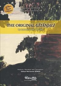 Rabindranath Tagore et Udaya Singh - The Original Gitanjali.