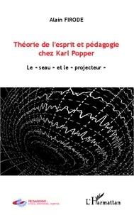 """L'Harmattan - Théorie de l'esprit et pédagogie chez Karl Popper - Le """"seau"""" et le """"projecteur""""."""