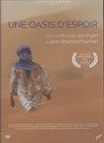 NIcolas Van Ingen et Jean-Baptiste Pouchain - Une oasis d'espoir. 1 DVD